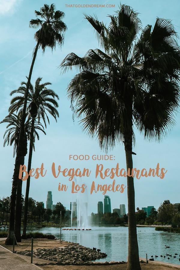 Los Angeles Vegan Food Guide